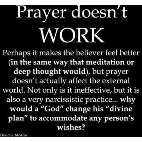 Prayer doesn't work
